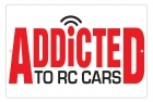 Aluminum Sign - Addicted to RC Cars - 8x12 in.
