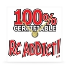 Wall Clock - 100% Certifiable RC Addict - 8 in.