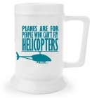 Beer Stein - Can't Fly Helicopters