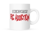 Coffee Mug - Don't Mess With My RC Addiction - 11 oz.