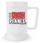 Beer Stein - I Crash Planes