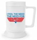 Beer Stein - I Feel the Need... the Need for Speed