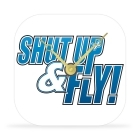 Desk Clock - Shut Up & Fly - 4 in.